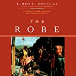 The Robe | Lloyd C. Douglas
