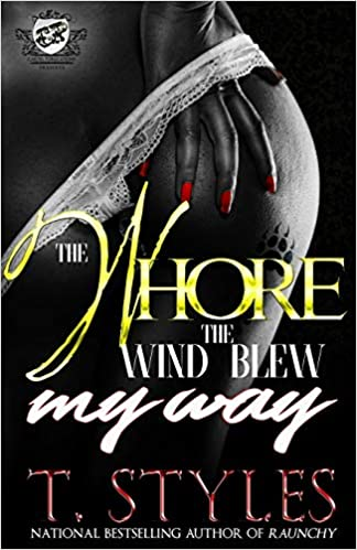 The Whore The Wind Blew My Way The Cartel Publications ...