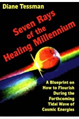 Seven Rays of the Healing Millennium Paperback