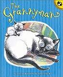 The Grannyman, Judy Schachner, 0142500623
