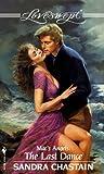 The Last Dance, Sandra Chastain, 0553446665