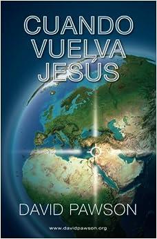 Book Cuando Vuelva Jesus (Spanish Edition)
