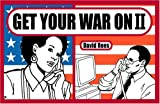 Get Your War On, David Rees, 1594480486