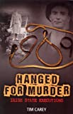 Hanged for Murder, Tim Carey, 1848891865