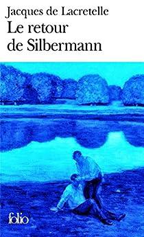 Le retour de Silbermann par de Lacretelle