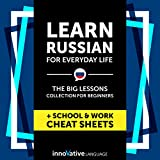 Learn Russian for Everyday Life: The Big Lessons Collection for Beginners Audiobook