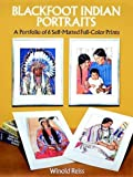 Blackfoot Indian Portraits, Winold Reiss, 0486270882