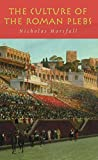 Download The Culture of the Roman Plebs in PDF ePUB Free Online