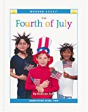 The Fourth of July (Wonder Books: Level 2 Holidays)