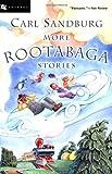 More Rootabaga Stories, Carl Sandburg, 0152047069