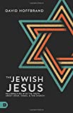 The Jewish Jesus: Reconnecting with the Truth about Jesus, Israel, and the Church