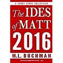 The Ides of Matt 2016