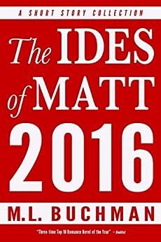 The Ides of Matt 2016 by [Buchman, M. L. ]