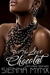 For the Love, Chocolat (Lee's Girls Series Book 2)