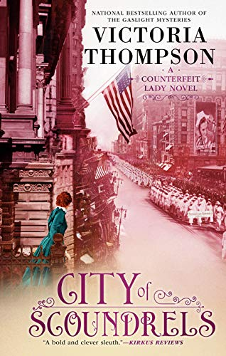 City of Scoundrels (A Counterfeit Lady Novel Book 3) by [Thompson, Victoria]