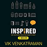 Inspired!: Take Your Product Dream from Concept to Shelf   Vik Venkatraman