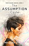 The Assumption Code (The Danu Series Book 1)
