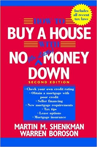 Elegant How To Buy A House With No (or Little) Money Down: Martin M. Shenkman,  Boroson: 9780471109204: Amazon.com: Books