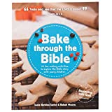img - for Bake Through the Bible: 20 Fun Cooking Activities to Explore the Bible Story with Young Children (Beginning with God) book / textbook / text book