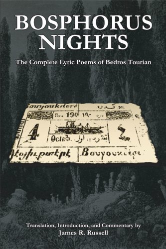 Bosphorus Nights: The Complete Lyric Poems of Bedros Tourian (Harvard Armenian Texts and Studies) (Bedro 1)