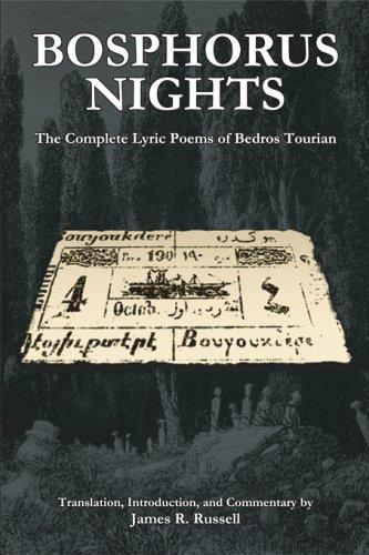 Bosphorus Nights: The Complete Lyric Poems of Bedros Tourian (Harvard Armenian Texts and Studies) (1 Bedro)