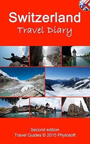 Switzerland Travel Guide: Travel Diary