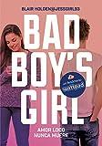 Amor Loco Nunca Muere. Bad Boy's Girl 3 (ELLAS MONTENA)