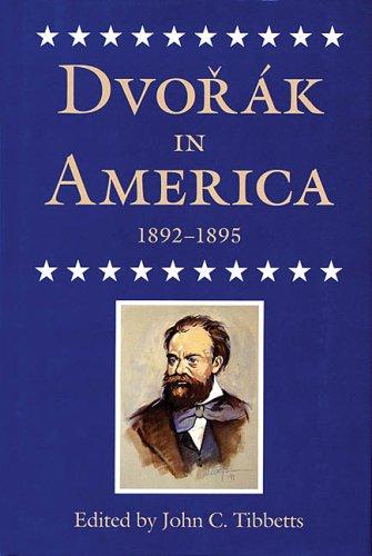 Dvorak in America, 1892-1895