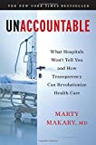 Image of Unaccountable: What Hospitals Won't Tell You and How Transparency Can Revolutionize Health Care