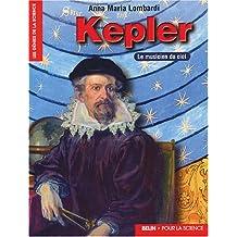 Kepler Le musicien du ciel