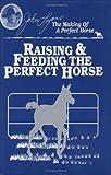 Raising and Feeding the Perfect Horse, John Lyons, 1879620596