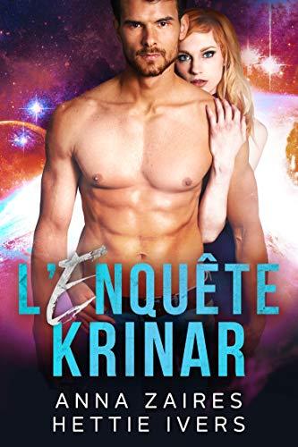 L'Enquête Krinar: Les Chroniques Krinar, Roman (French Edition)