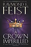 A Crown Imperilled (The Chaoswar Saga): 2 (The Chaoswar Saga)