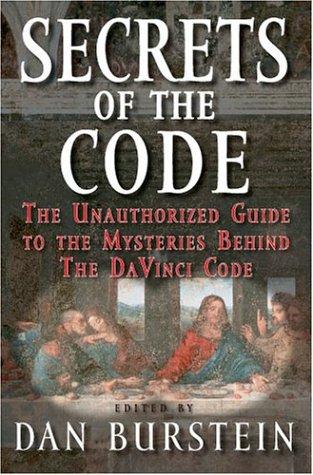 Secrets Of The Code by Dan Burstein