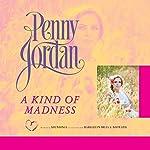 A Kind of Madness | Penny Jordan