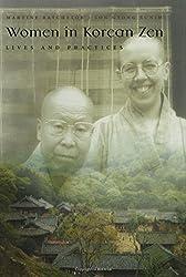 Women in Korean Zen: Lives and Practices (Women and Gender in Religion)