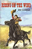 Riding on the Wind, Brix McDonald, 096613060X