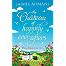 The Chateau of Happily-Ever-Afters: a laugh-out-loud romcom!