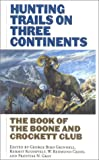 img - for Hunting Trails on Three Continents book / textbook / text book