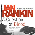 A Question of Blood: Inspector Rebus, Book 14 | Ian Rankin