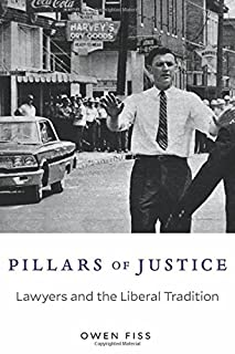 Book Cover: Pillars of Justice: Lawyers and the Liberal Tradition