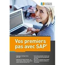 Vos premiers pas avec SAP (French Edition)