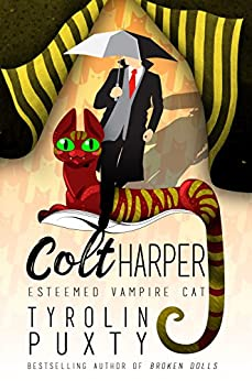 Download for free Colt Harper: Esteemed Vampire Cat