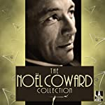 The Noël Coward Collection | Noël Coward