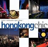 Hong Kong Chic, Sofia A. Suarez and Zoe Jaques, 9814155861