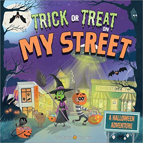 Trick or Treat on My Street: A Halloween Adventure -