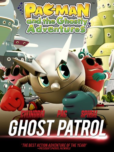 PAC-MAN and the Strange Adventures - GHOST PATROL!