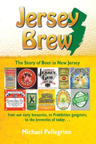 Jersey Brew, The Story of Beer in New Jersey