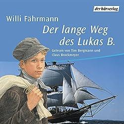Der lange Weg des Lukas B.