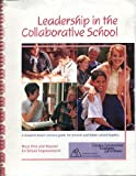 Leadership in a Collaborative School : A Research-Based Process Guide for Present and Future School Leaders, Woods, Deann, 0893540862